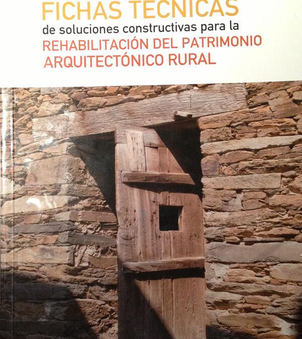 Rehabilitación del patrimonio arquitectónico rural.